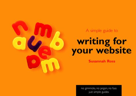 9780130415578: A Simple Guide to Writing for Your Website