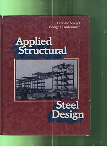 9780130415677: Applied Structural Steel Design