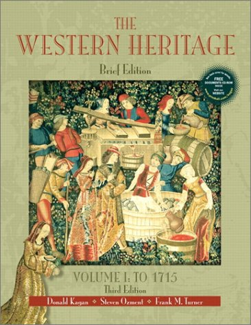 9780130415769: The Western Heritage, Volume I: To 1715 (Brief 3rd Edition)