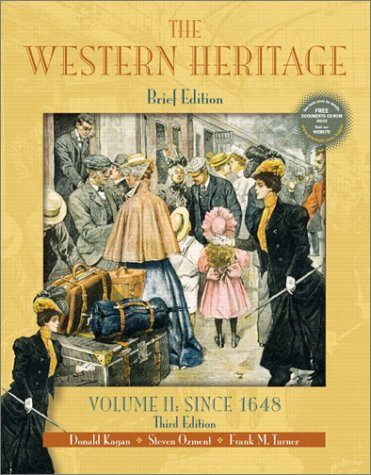 9780130415776: The Western Heritage, Volume II: Since 1648 (Brief 3rd Edition)