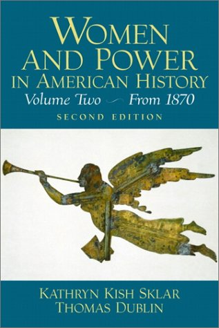 Women and Power in American History, Volume: Thomas Dublin, Kathryn