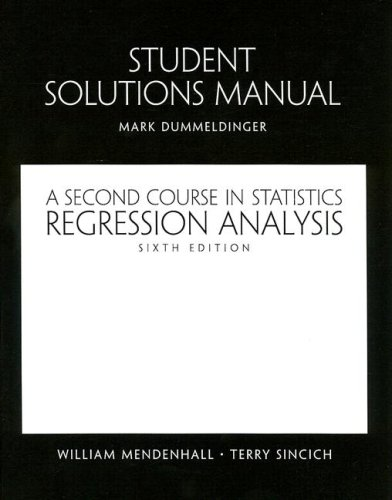 9780130415998: A Student Solutions Manual for Second Course in Statistics: Regression Analysis