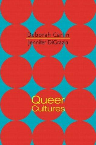 9780130416537: Queer Cultures