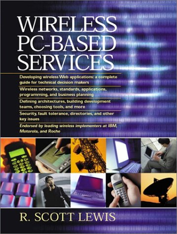 9780130416643: Wireless PC-Based Services (Essential Series for Web Professionals)