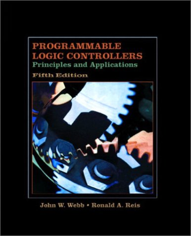 9780130416728: Programmable Logic Controllers: Principles and Applications