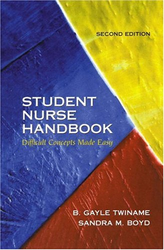 9780130417121: Student Nurse Handbook: Difficult Concepts Made Easy (2nd Edition)