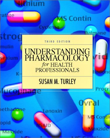 9780130417428: Understanding Pharmacology for Health Professionals (3rd Edition)