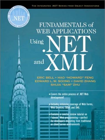 Fundamentals of Web Applications Using .Net and: Eric Bell; Hao