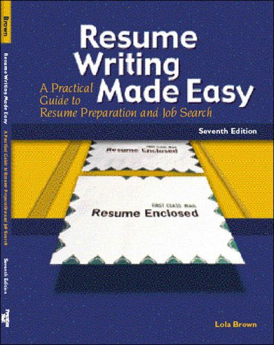 9780130417930: Resume Writing Made Easy (7th Edition)
