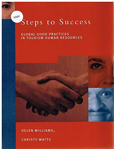 9780130419606: Steps to Success: Global Good Practices in Tourism Human Resources
