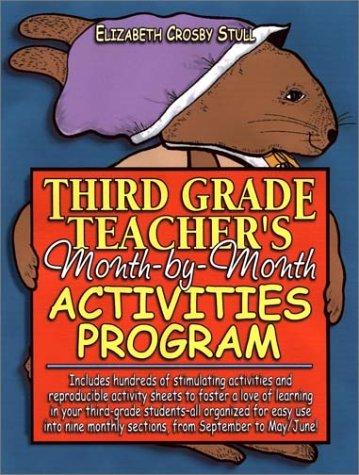 9780130419620: Third Grade Teacher's Month-by-Month Activities Program