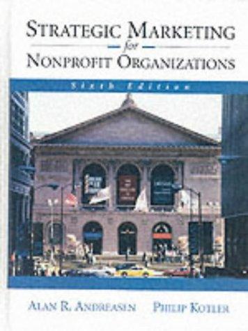9780130419774: Strategic Marketing for NonProfit Organizations (6th Edition)