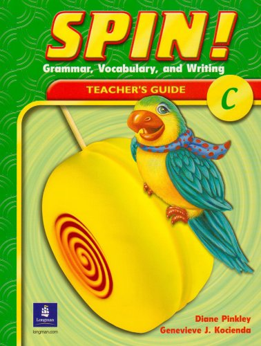 9780130419910: Spin! Grammar, Vocabulary, and Writing: Level C: Teacher's Guide (Spin!)