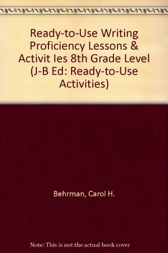 9780130420138: Ready-To-Use Writing Proficiency Lessons & Activities, 8th Grade Level (Ready-to-Use Activities)