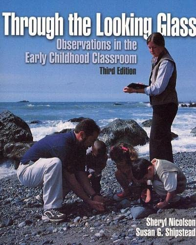 9780130420800: Through the Looking Glass:Observations in the Early Childhood Classroom
