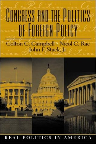 9780130421548: Congress and the Politics of Foreign Policy