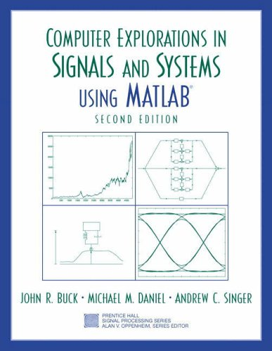 9780130421555: Computer Explorations in Signals and Systems Using Matlab (Prentice-Hall Signal Processing Series)