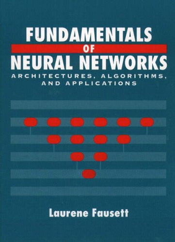 9780130422507: Fundamentals of Neural Networks: Architectures, Algorithms and Applications