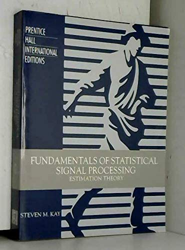 9780130422682: Fundamentals of Statistical Signal Processing: Estimation Theory Vol 1 (Prentice Hall International Editions)