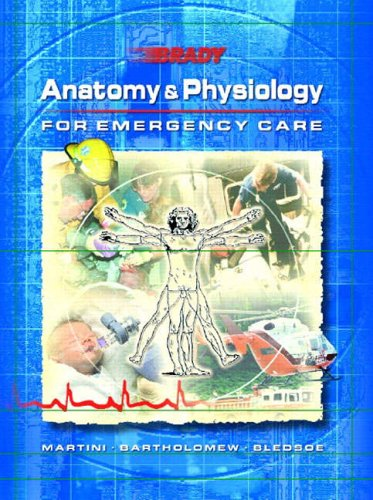 9780130422989: Anatomy and Physiology for Emergency Care