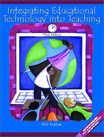 9780130423191: Integrating Educational Technology into Teaching (3rd Edition)
