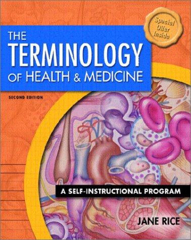9780130423337: The Terminology of Health and Medicine: A Self-Instructional Program (2nd Edition)