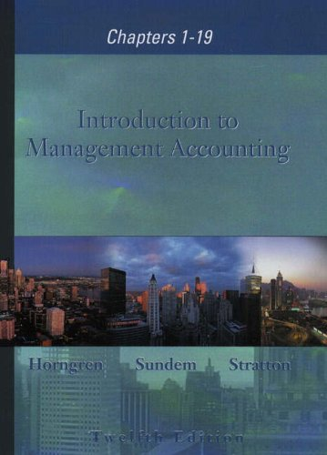 9780130423528: Introduction to Management Accounting, Chapters 1-19 (International Edition)