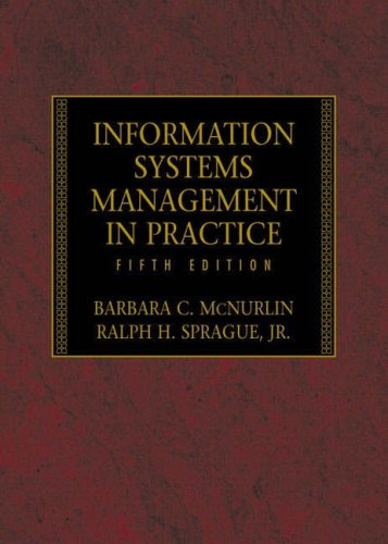 9780130423610: Information Systems Management in Practice