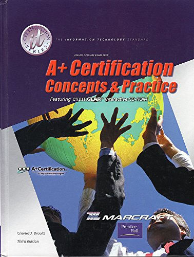 A+ Certification Concepts and Practices (stand-alone) (3rd: Charles J. Brooks,