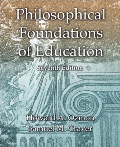 9780130423993: Philosophical Foundations of Education (7th Edition)