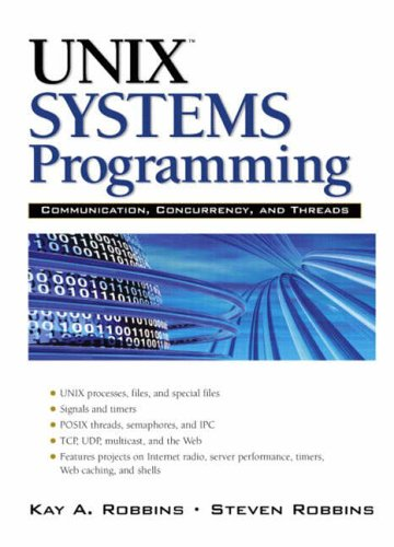 9780130424112: UNIX Systems Programming: Communication, Concurrency and Threads