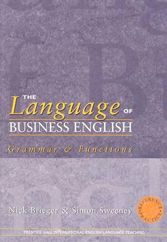 9780130425164: The Language of Business English: Reference & Practice (Business Management English)