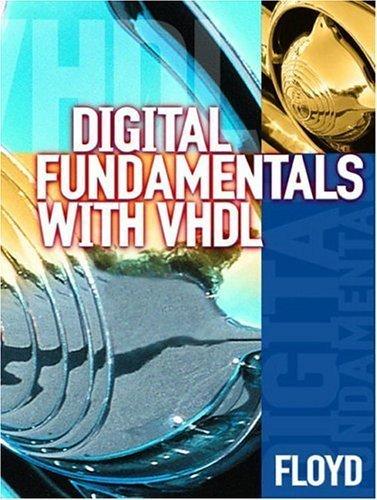 9780130425621: Digital Fundamentals with VHDL [Thomas L. Floyd]