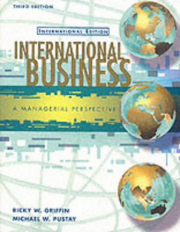 9780130425768: International Business: A Managerial Perspective (Prentice Hall international editions)