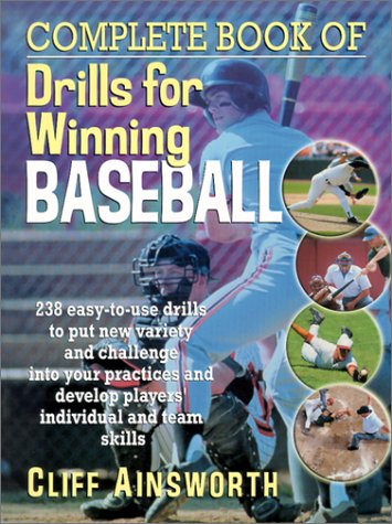 9780130425805: Complete Book of Drills for Winning Baseball