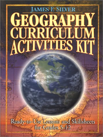 9780130425911: Geography Curriculum Activities Kit: Ready-To-Use Lessons and Skillsheets for Grades 5-12