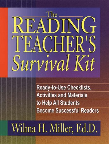 9780130425935: The Reading Teacher's Survival Kit: Ready-to-Use Checklists, Activities and Materials to Help All Students Become Successful Readers