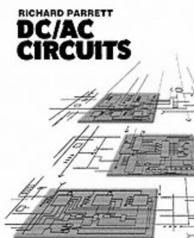 9780130426154: DC/AC Circuits: Concepts and Applications