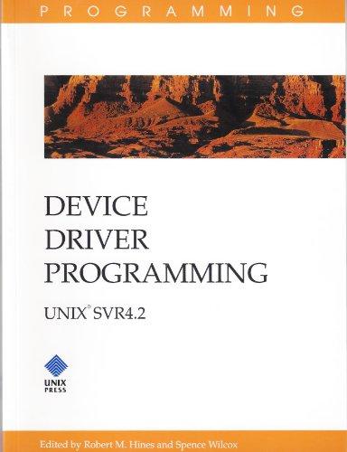 9780130426239: Device Driver Programming Unix Svr 4.2: Unix Svr4.2