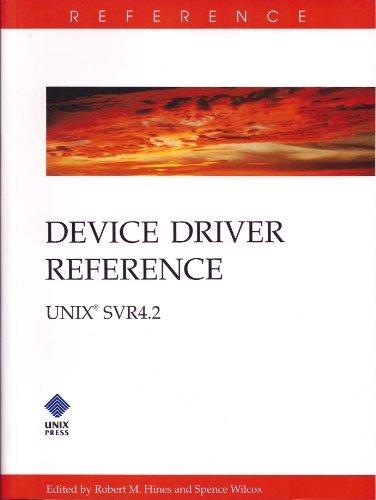 9780130426314: Device Driver Reference Unix Svr4.2: Unix Svr4.2