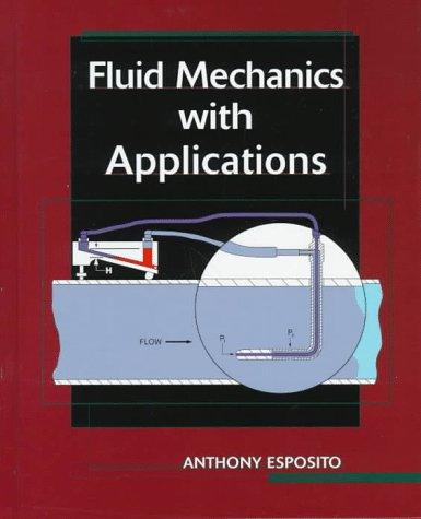 9780130426802: Fluid Mechanics with Applications