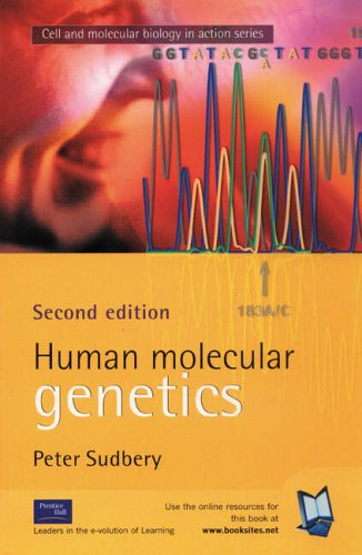 9780130428110: Human Molecular Genetics (Cell and Molecular Biology in Action)