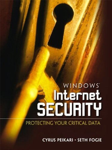 9780130428318: Windows Internet Security: Protecting Your Critical Data