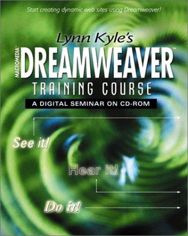 9780130428325: Lynn Kyles Dreamweaver Training Course on CD-ROM