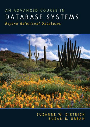 9780130428981: An Advanced Course in Databases Systems: Beyond Relational Databases