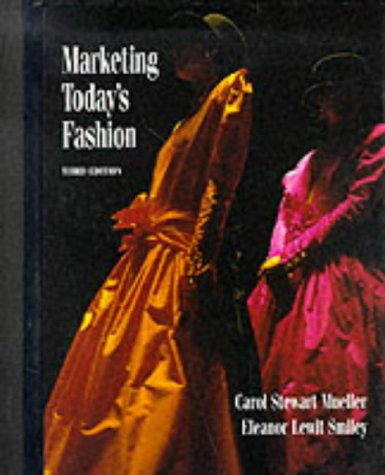 9780130430014: Marketing Today's Fashion (3rd Edition)