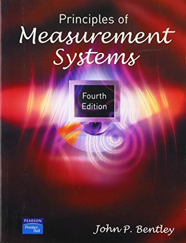 9780130430281: Principles of Measurement Systems (4th Edition)