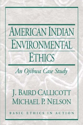 9780130431219: American Indian Environmental Ethics: An Ojibwa Case Study