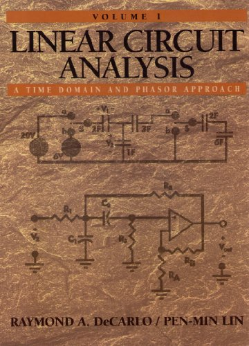 9780130431349: Linear Circuit Analysis: Time Domain and Phasor Approach