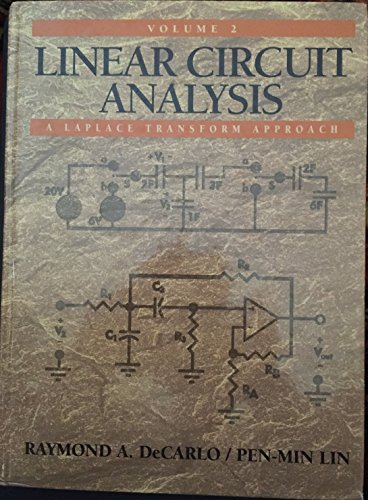 9780130431424: Linear Circuit Analysis: A Laplace Transform Approach, Vol. 2